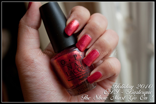 OPI The Show Must Go On ! - Burlesque - Hiver 2010