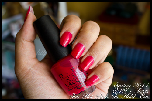 OPI Too hot pink to hold 'em - Texas Collection - Spring 2011